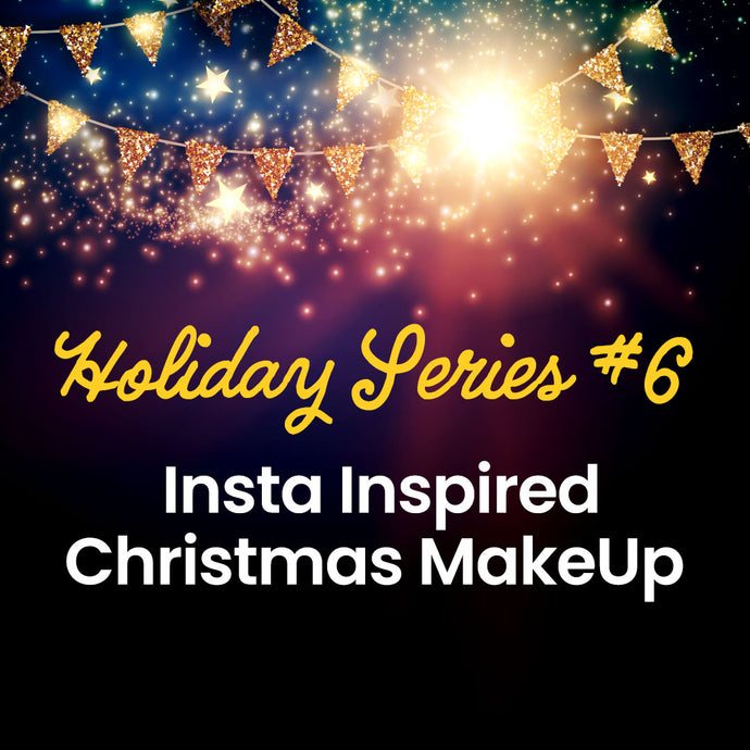 Holiday Series #6. Insta Inspired Christmas Makeup