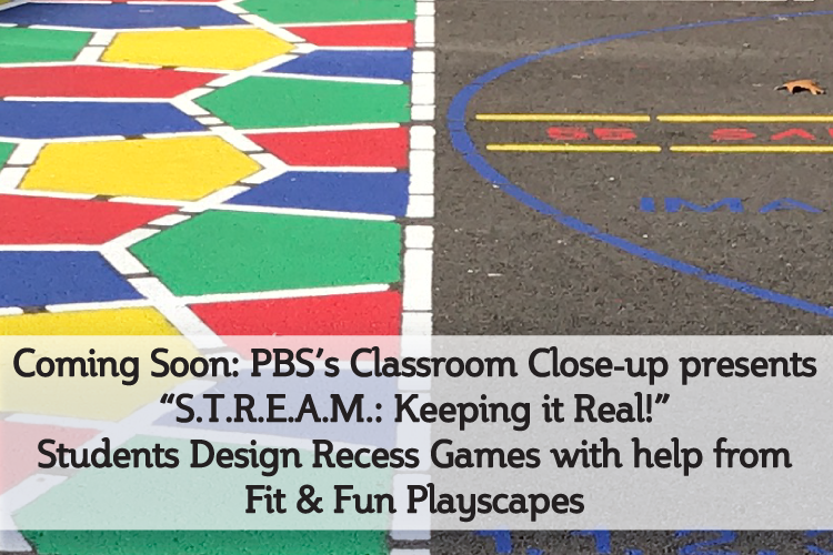 Fit and Fun Playscapes and PBS Classroom Closeups!
