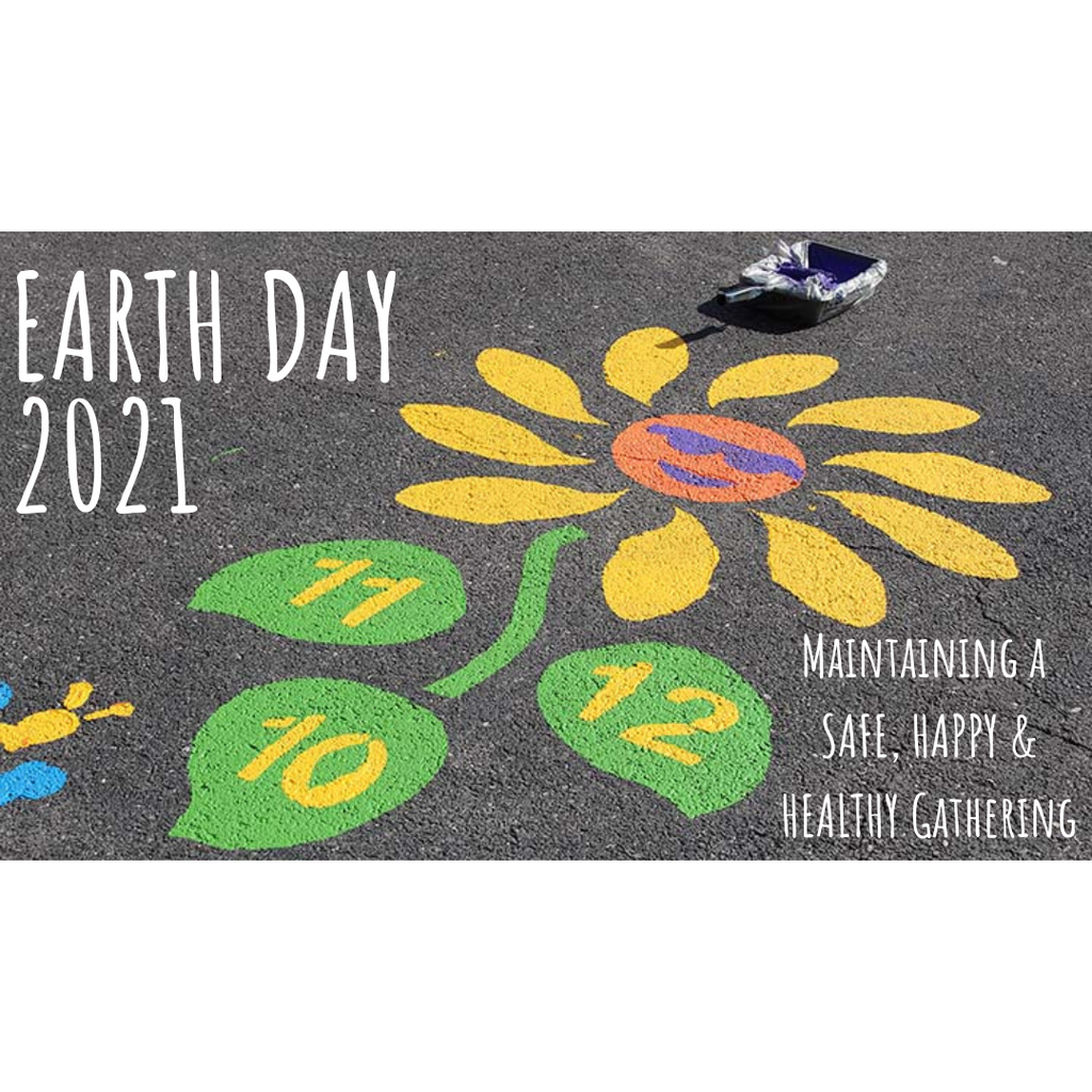 Earth Day 2021 - How To Maintain A Safe, Happy & Healthy Gathering