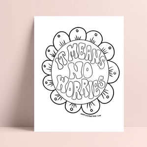 Printable It Means No Worries Coloring Page