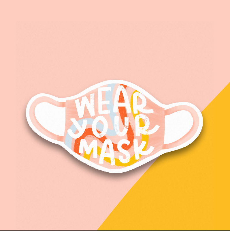 Wear Your Mask Sticker