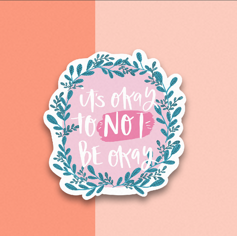 It's Okay Sticker