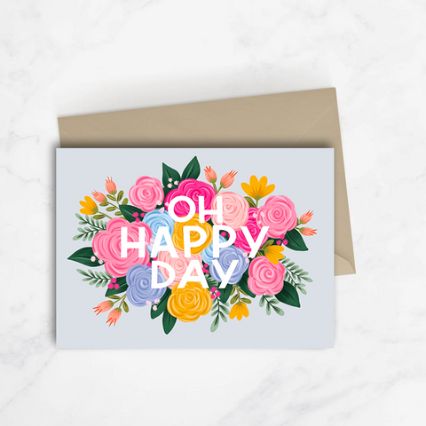 Oh Happy Day Floral Card
