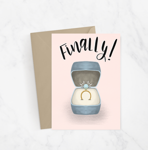 Finally! Engagement Greeting Card