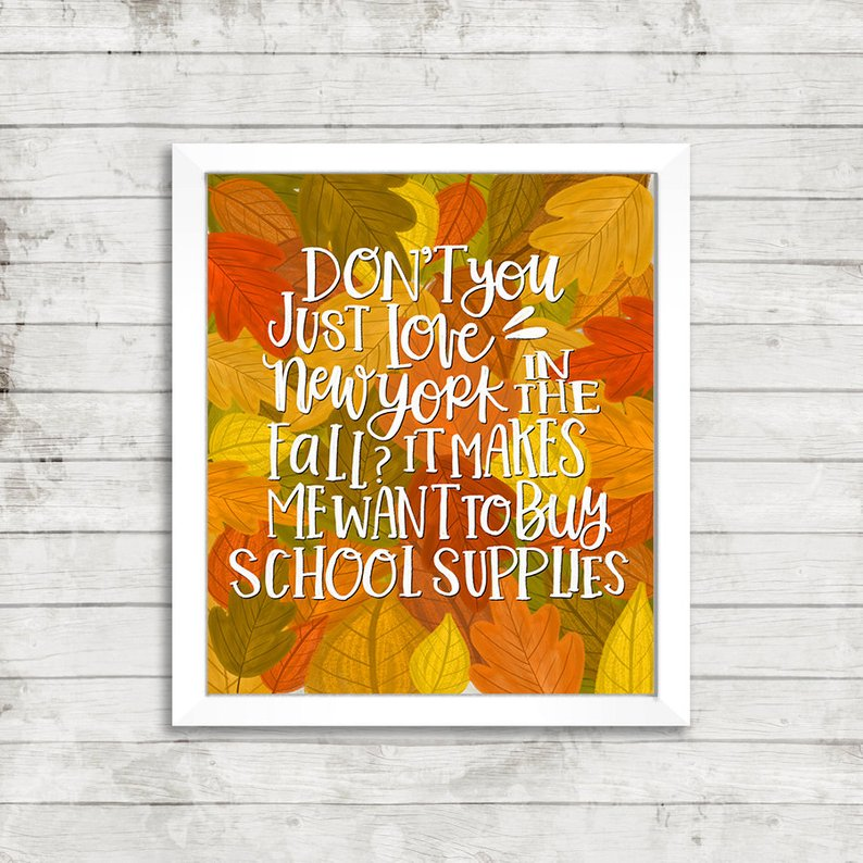Don't You Love New York In The Fall? Print