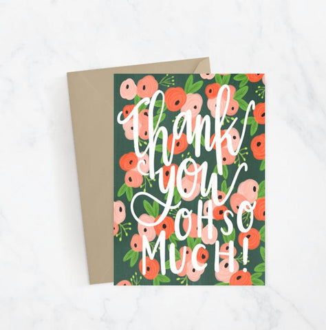 Thank You Oh So Much Greeting Card