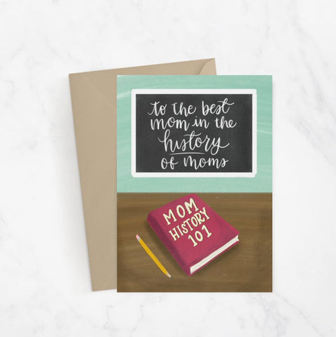 History Of Moms Greeting Card