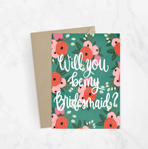 Will You Be My Bridesmaid/Maid of Honor Greeting Card