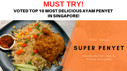 Top 10 most delicious ayam penyet in singapore