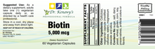 Load image into Gallery viewer, Dr. Kenawy's Biotin 5,000mcg (60 Capsules)