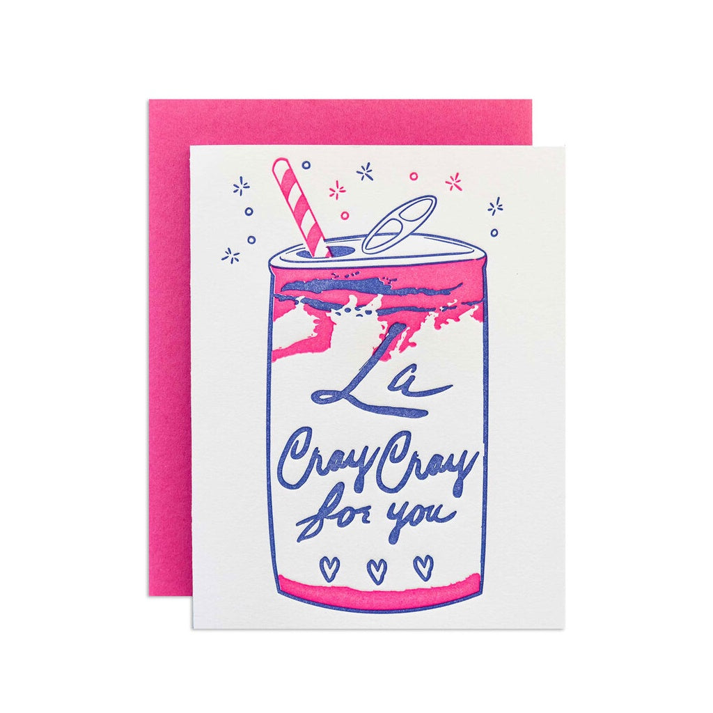 La Cray Cray For You Card