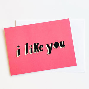 I Like You (Red) Card