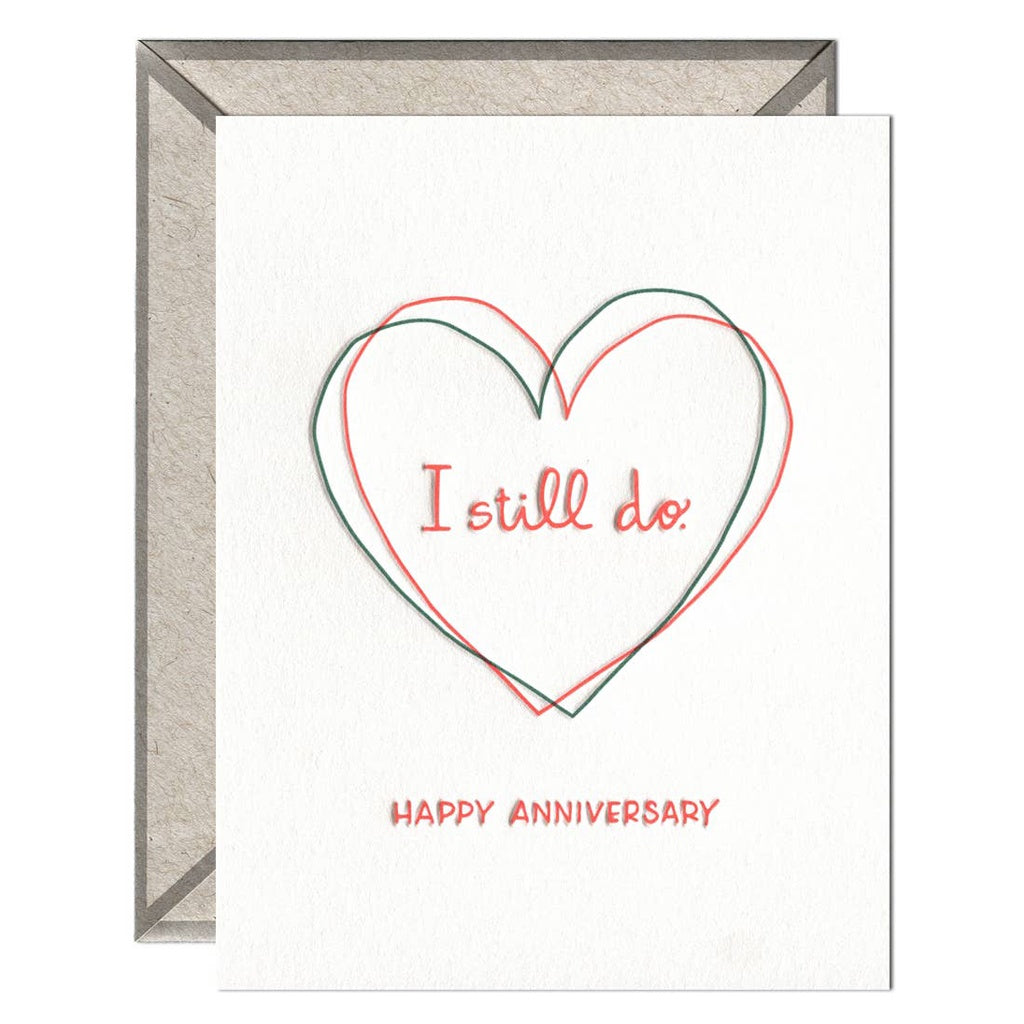 I Still Do Anniversary Card