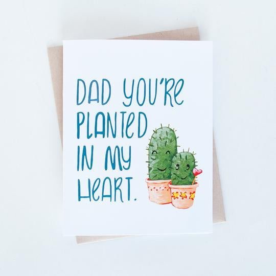 Dad You're Planted in my Heart