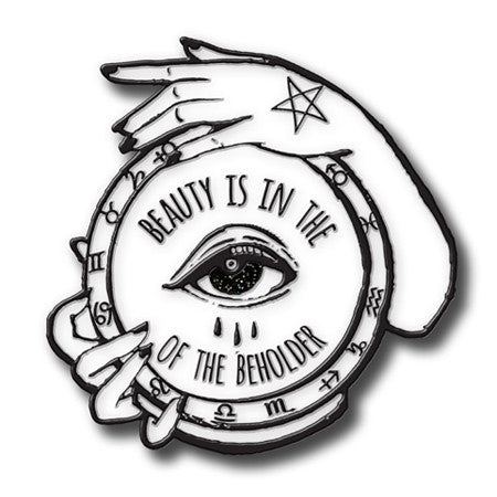 Beauty Is In The Eye - Pin