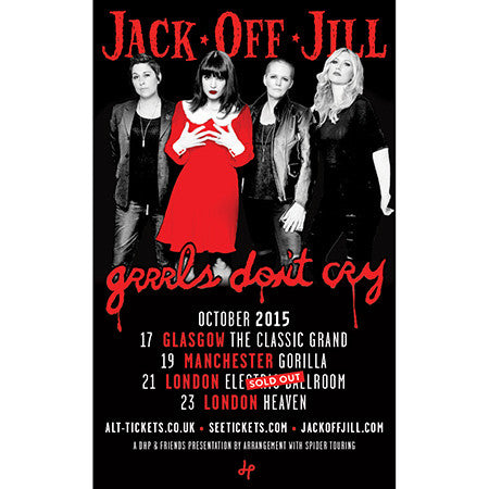 "Jack Off Jill ""Grrrls Don't Cry"" UK Tour Poster"