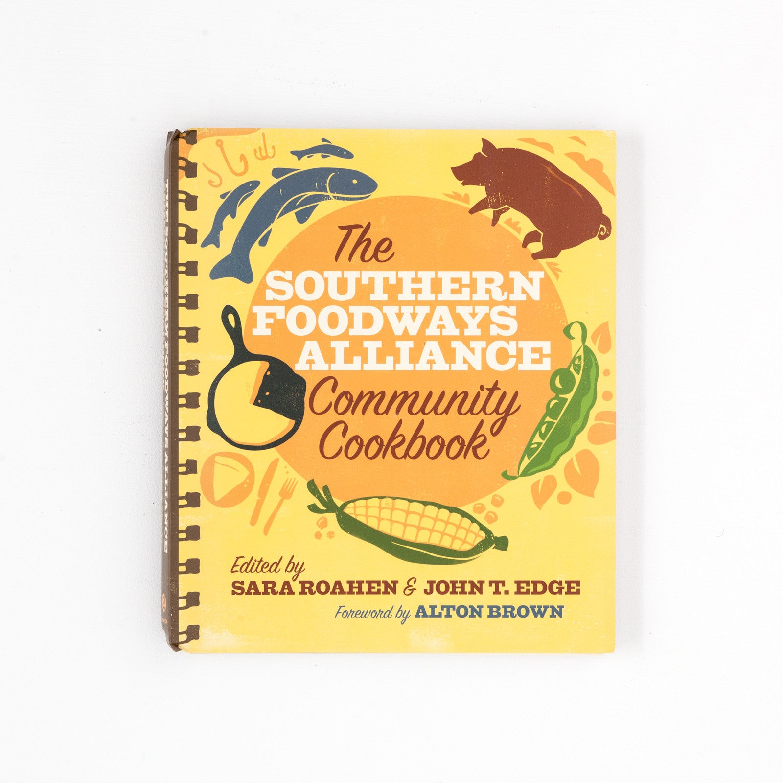 The Southern Foodways Alliance Cookbook