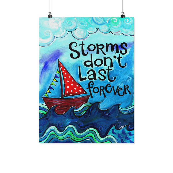 "18x24"" Print- Storms Don't Last Forever"
