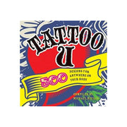 Tattoo U: 500 Tattoo Designs