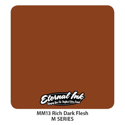 Eternal - M-Series Rich Dark Flesh
