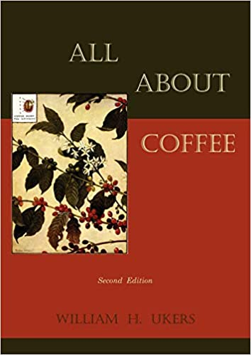 All about Coffee (Second Edition) Paperback – March 21, 2011 - BUNAMARKET