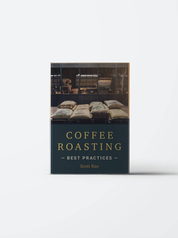COFFEE ROASTING BEST PRACTICES by Scott Rao - BUNAMARKET