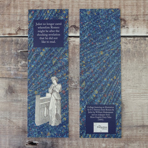 Bookmark. Juliet no longer cared wherefore Romeo might be after the shocking revelation that he did not like to read.