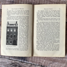 Load image into Gallery viewer, The London of Dickens (1930 edition) A book of 15 guided walks