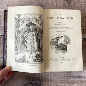 The True Story Book edited by Andrew Lang.  1894 leather bound school prize.
