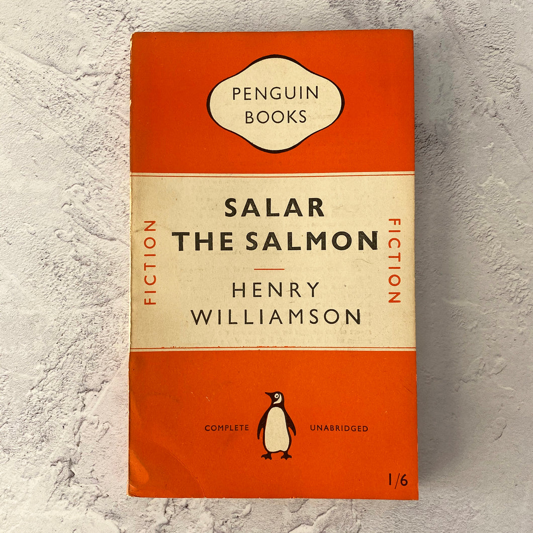 Salar The Salmon - Henry Williamson.  Penguin Books paperback 712.  1949.