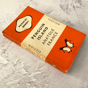 Penguin Island by Anatole France.  Penguin Books paperback 617.  1948.