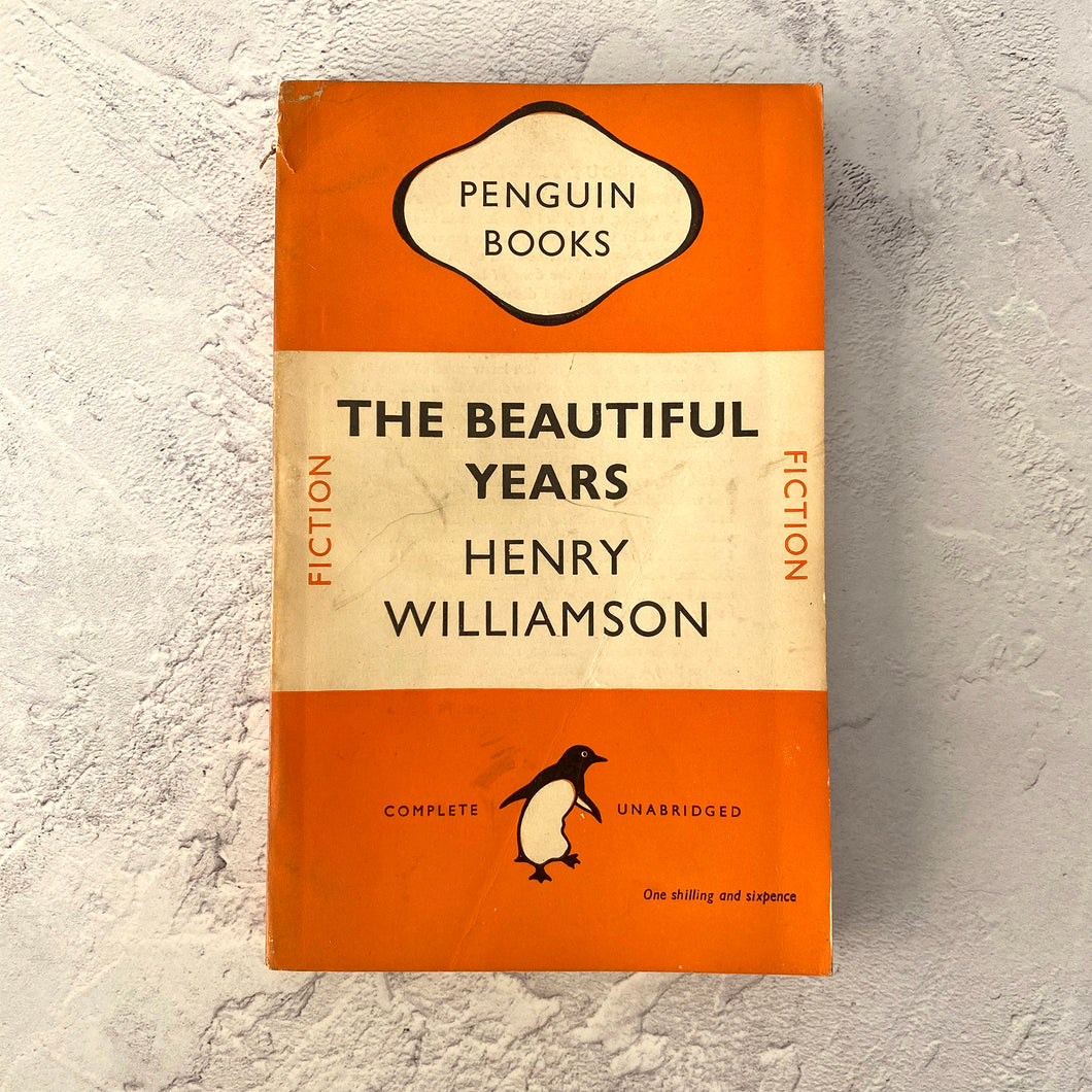 The Beautiful Years - Henry Williamson.  Penguin Books paperback 696.  1949.
