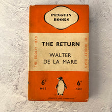 Load image into Gallery viewer, The Return by Walter De La Mare.  Penguin Books/The Bodley Head paperback 38 with paper wrapper.  1936.  Original photo inside as a bookmark.
