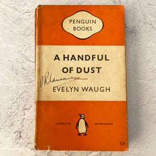 Load image into Gallery viewer, A Handful of Dust by Evelyn Waugh.  Penguin Books paperback 822.  1955.