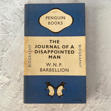 Load image into Gallery viewer, The Journal of a Disappointed Man.  W N P Barbellion.  Penguin Books paperback biography.  674.  1948.