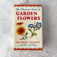 Load image into Gallery viewer, The Observer's Book of Garden Flowers