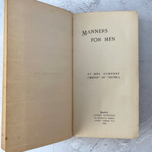 Load image into Gallery viewer, Manners For Men by Mrs Humphry (1897)