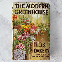 Load image into Gallery viewer, The Modern Greenhouse - J. S. Dakers