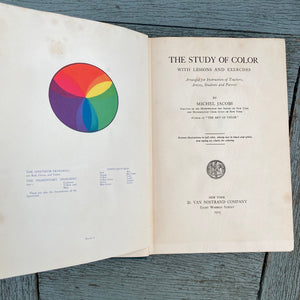 The Study of Color with lessons and exercises by Michel Jacobs 1925