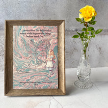Load image into Gallery viewer, 3 FOR 2 A5 PRINTS OFFER.  Through The Looking-Glass Alice in Wonderland quotation.