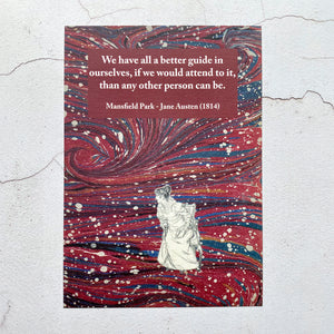Mansfield Park Jane Austen quote print.  We have all a better guide in ourselves...  A5 size.