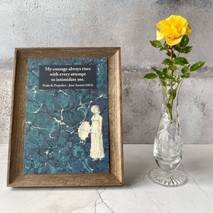 Pride & Prejudice Jane Austen quote print.  My courage always rises with every attempt to intimidate me. A5.