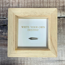 Load image into Gallery viewer, Write Your Own Destiny framed print/vintage nib
