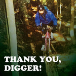 Thank you Digger | $100