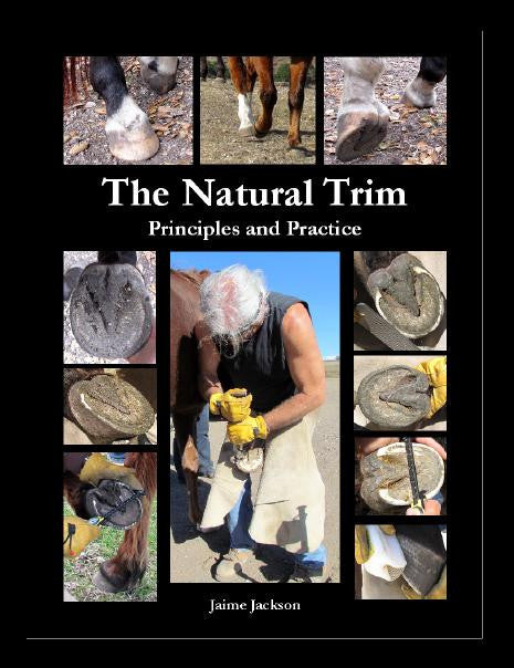 The Natural Trim: Principles and Practice (Book)