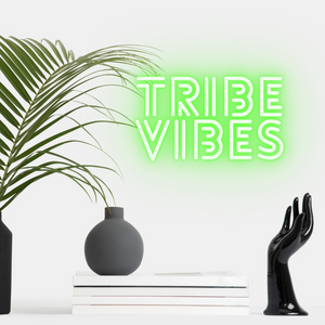 'Tribe Vibes' Neon Sign Light
