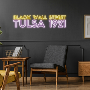 Black Wall Street Tulsa 1921 Neon Sign