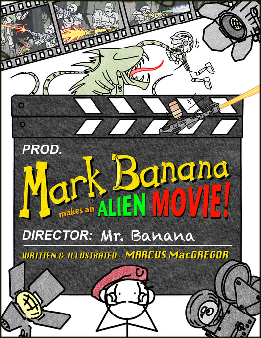 Mark Banana makes an Alien Movie!