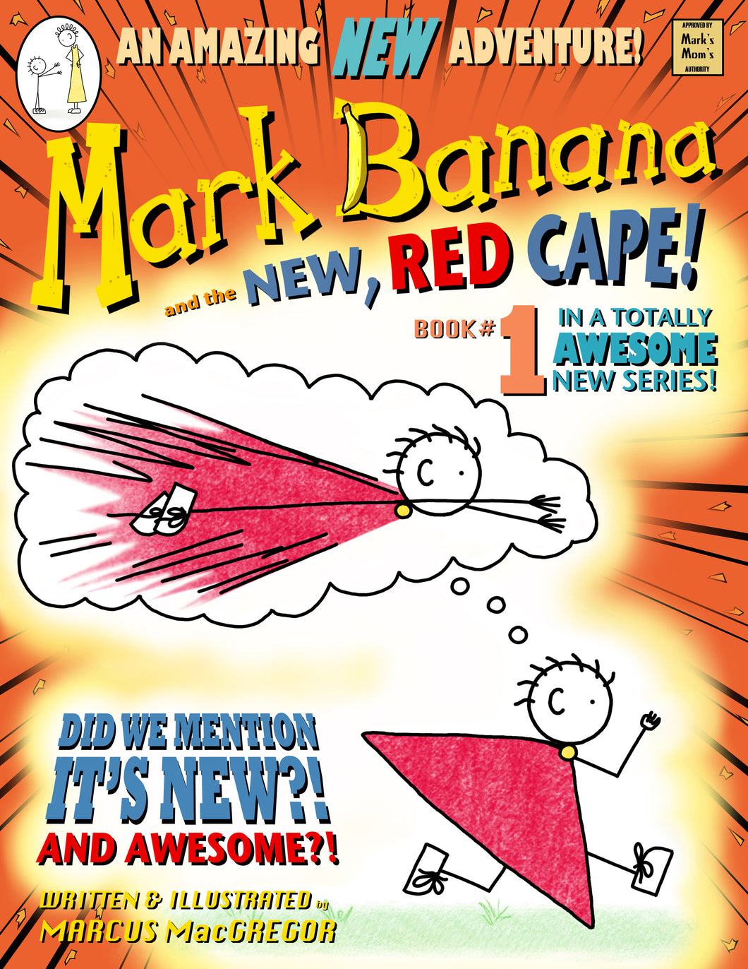 Mark Banana and the New, Red Cape!