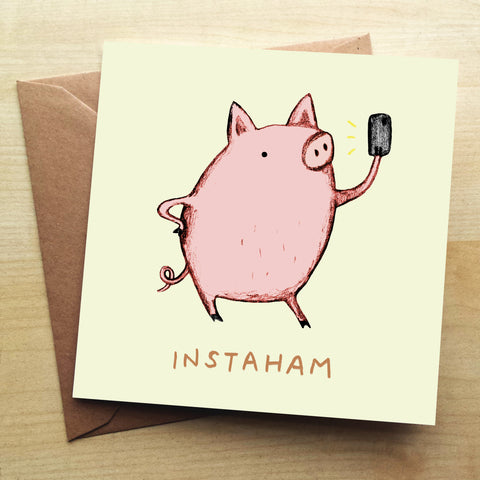 Instaham Greetings Card by Sophie Corrigan